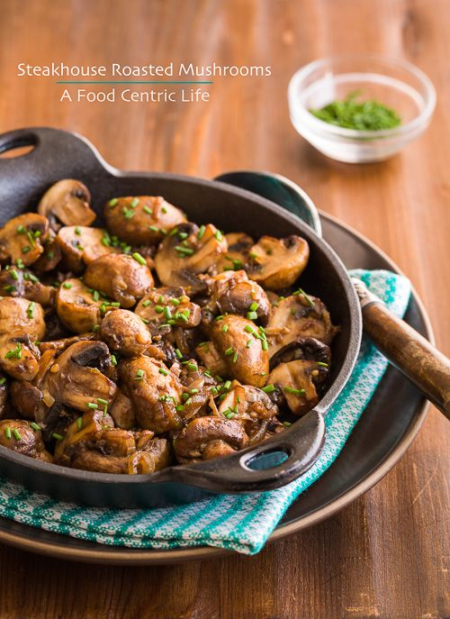 Steakhouse-style roasted mushrooms. Meaty, savory, fantastic flavor.  I skip the steak and eat them with chicken or top brown rice as vegetarian dinner. Grab that cast iron fry pan and try this!