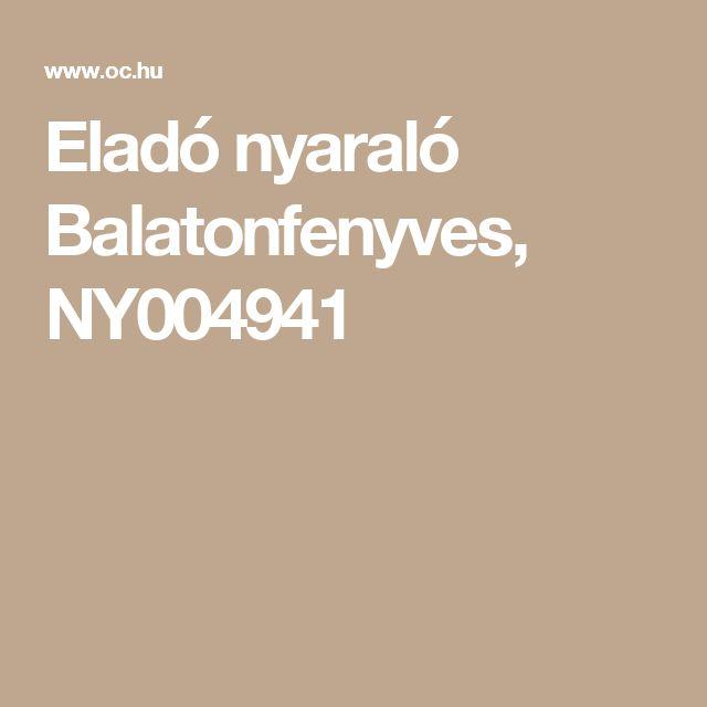 Eladó nyaraló Balatonfenyves, NY004941