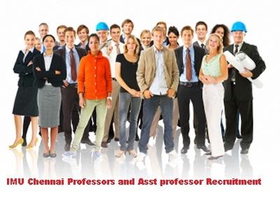 In IMU Chennai Professors and Asst professor Recruitment 2012