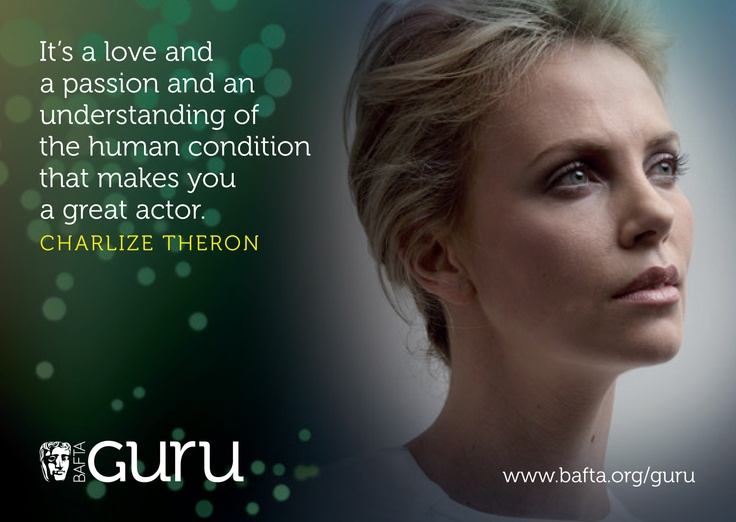 Charlize Theron: http://guru.bafta.org/charlize-theron-video-interview