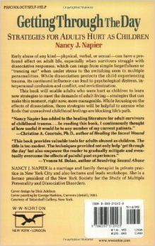 Getting Through the Day: Strategies for Adults Hurt as Children: Nancy J. Napier: 9780393312423: Amazon.com: Books