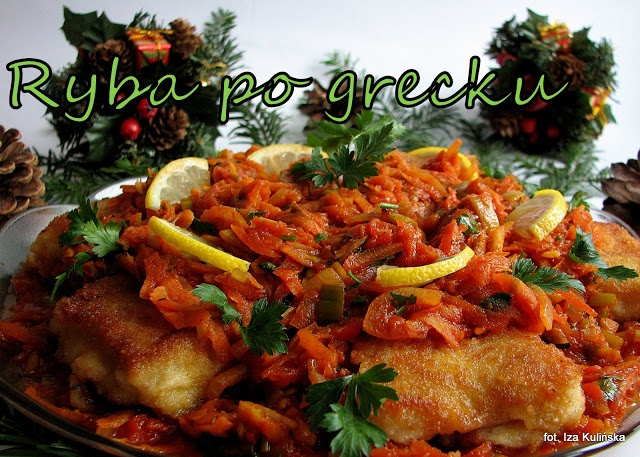 Smaczna Pyza: Ryba po grecku - http://smacznapyza.blogspot.com/2012/12/ryba-po-grecku.html