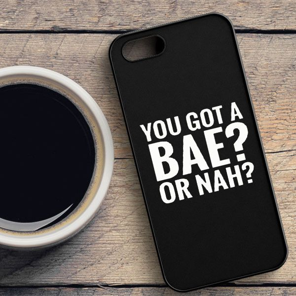 You Got A Bae Or Nah - Nash Grier - Cameron Dallas Samsung Galaxy S7 Case | casefantasy
