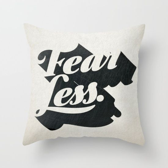 Fear Less by The Empwr Co. #society6 #pillows #throwpillow #blackandwhite #homestyle #homevision #fear #fearless #typography #lettering #words #retrostyle #white #black #bold