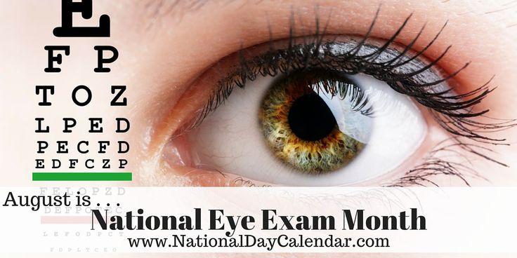 NATIONAL EYE EXAM MONTH – August | National Day Calendar