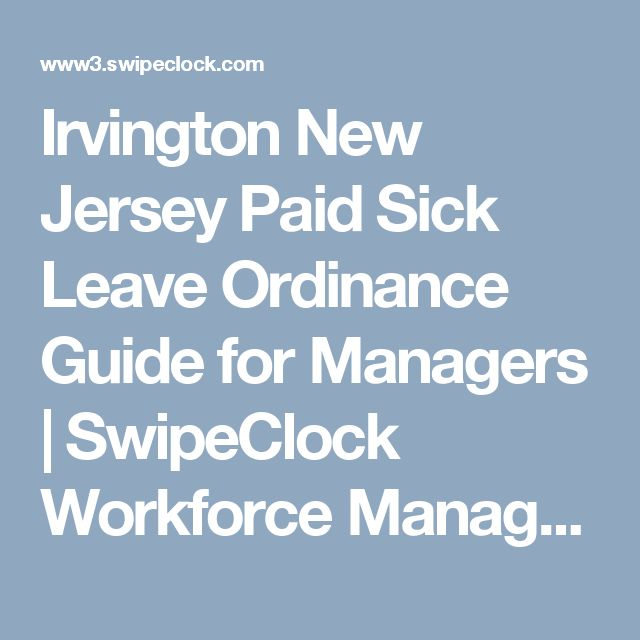 Irvington New Jersey Paid Sick Leave Ordinance Guide for Managers | SwipeClock Workforce Management