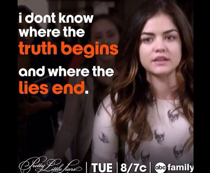 'I don't know where the truth begins and the lies end' - Aria - Pretty Little Liars