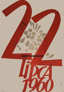 By Zbigniew Kaja (1924-1983), 22. July  22. Lipca,1 9 6 0, Political poster.