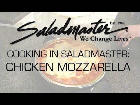 Cooking In Saladmaster: Chicken Mozzarella - YouTube