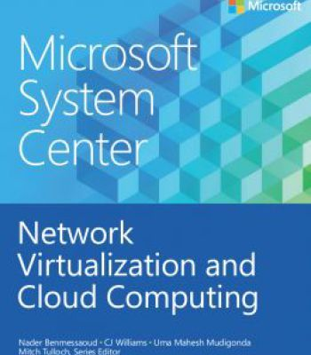 Microsoft System Center: Network Virtualization And Cloud Computing PDF