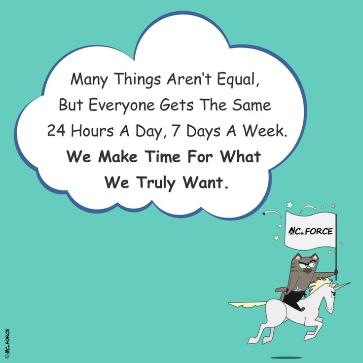 Many things aren't equal, but everyone gets the same 24 hours a day, 7 days a week. We make time for what we truly want. #positive #success #motivation #inspirational #wisdom #quotes #saying #goodvibes #maketimeforwhatyouwant #time