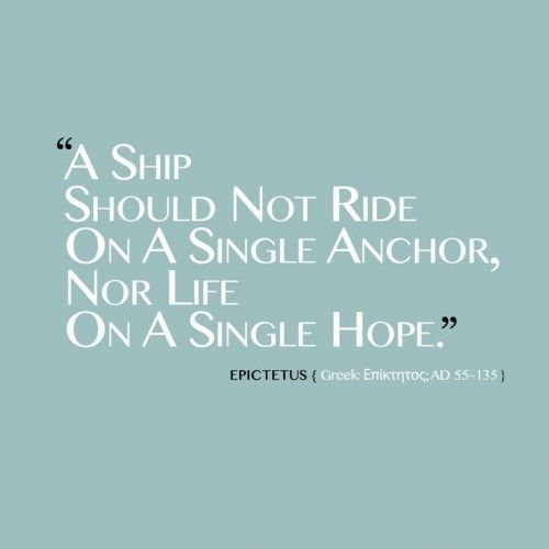 quote about hope quote of life. Ship on a single anchor. Many dreams...many hopes