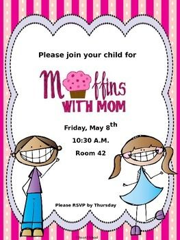 Invite your moms to join you for muffins to celebrate ...