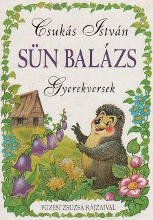 Marci fejlesztő és kreatív oldala: Csukás István- Sün Balázs (gyerekversek)