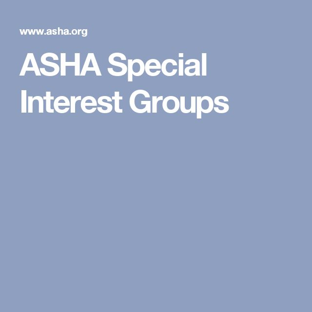 ASHA Special Interest Groups