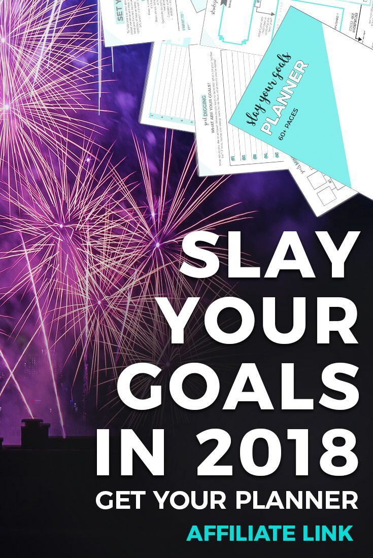 Are you ready to SLAY your goals in 2018? Get your 2018 Slay Your Goals Planner and make 2018 your best year yet!