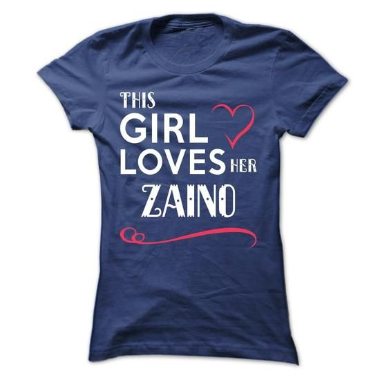 This girl loves her ZAINO #name #tshirts #ZAINO #gift #ideas #Popular #Everything #Videos #Shop #Animals #pets #Architecture #Art #Cars #motorcycles #Celebrities #DIY #crafts #Design #Education #Entertainment #Food #drink #Gardening #Geek #Hair #beauty #Health #fitness #History #Holidays #events #Home decor #Humor #Illustrations #posters #Kids #parenting #Men #Outdoors #Photography #Products #Quotes #Science #nature #Sports #Tattoos #Technology #Travel #Weddings #Women