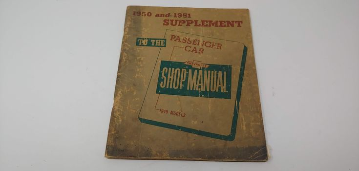 Chevrolet, 1950 and 1951, Supplement, To the Chevy Shop Manual, Passenger Car, 1949 Models