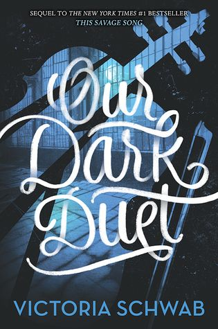 Book Review: Our Dark Duet by Victoria Schwab//Finally HERE!!!//