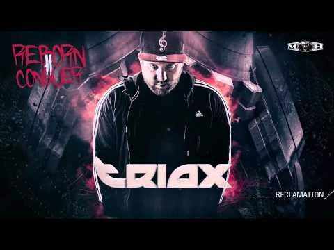 Triax - Reclamation - YouTube