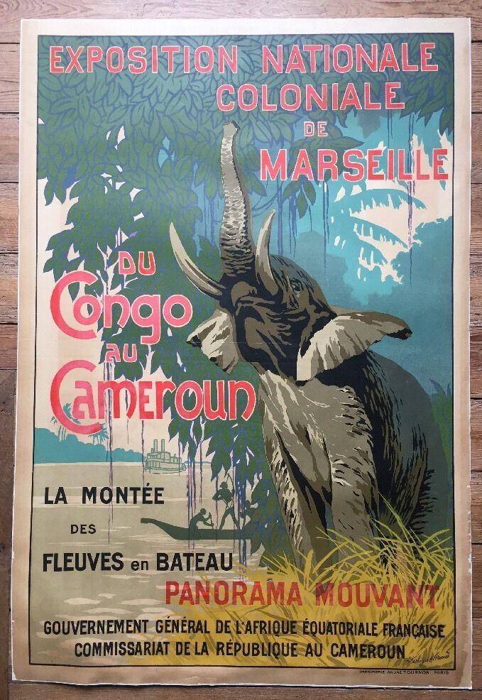 Grande Affiche Marseille Exposition Coloniale  Du Congo Au Cameroun 1922