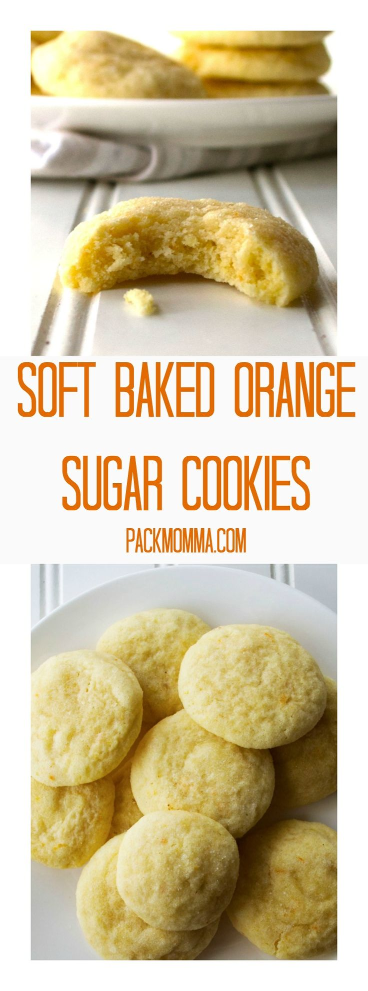 Soft Baked Orange Sugar Cookies | Soft Baked Orange Sugar Cookies are soft sugar cookies that burst with orange flavor and are sure to be your new favorite sweet treat. | Pack Momma | www.packmomma.com