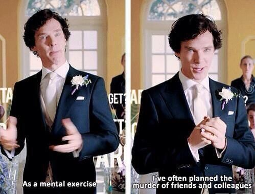 Oh, Sherlock.... We don't do that at weddings...