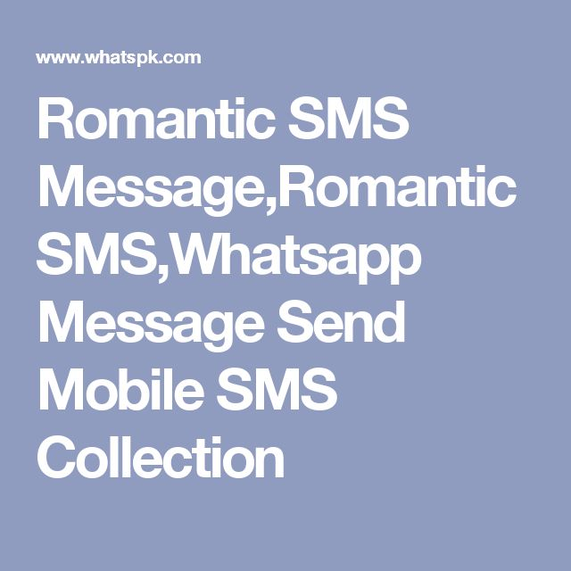 Romantic SMS Message,Romantic SMS,Whatsapp Message Send Mobile SMS Collection