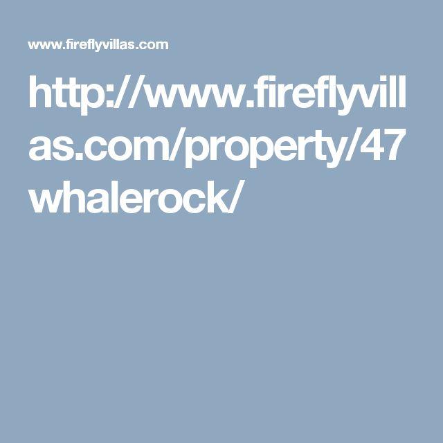 http://www.fireflyvillas.com/property/47whalerock/