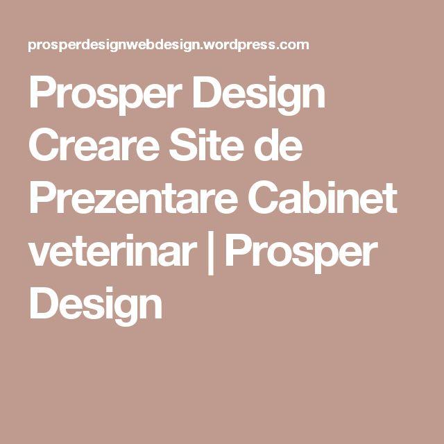 Prosper Design Creare Site de Prezentare Cabinet veterinar | Prosper Design