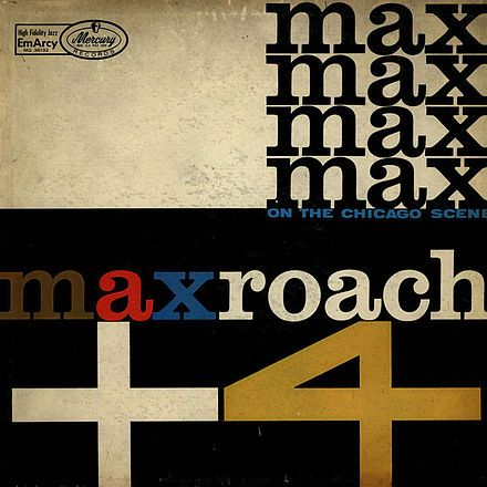 Max Roach + 4 on the Chicago Scene - Mercury Records (EmArcy Series)