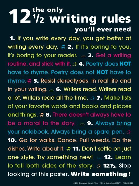 12 1/2 writing rules: the only rules you'll ever need . . . well . . . not so sure about this claim