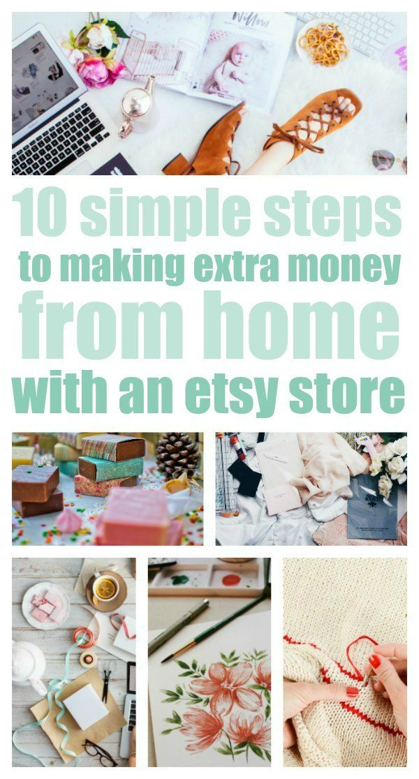 Your Etsy Store Starts Here 10 Simple Steps For Making Extra Money