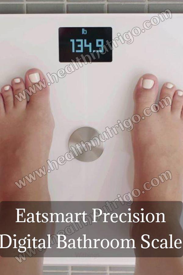 Eatsmart Precision Digital Bathroom Scale With Extra Large Lighted Display In 2019 Best Bathroom Scale Scale Precision Scale