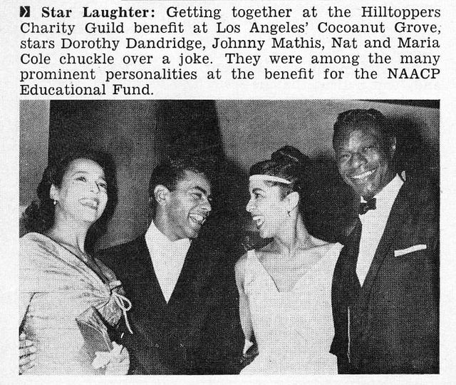 Dorothy Dandridge, Johnny Mathis, Maria and Nat King Cole … | Flickr