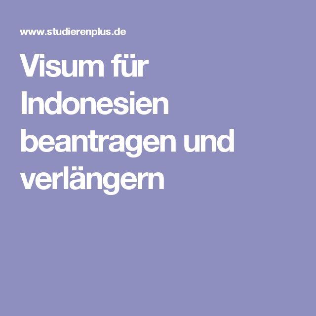 Visum für Indonesien beantragen und verlängern