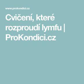 Cvičení, které rozproudí lymfu | ProKondici.cz