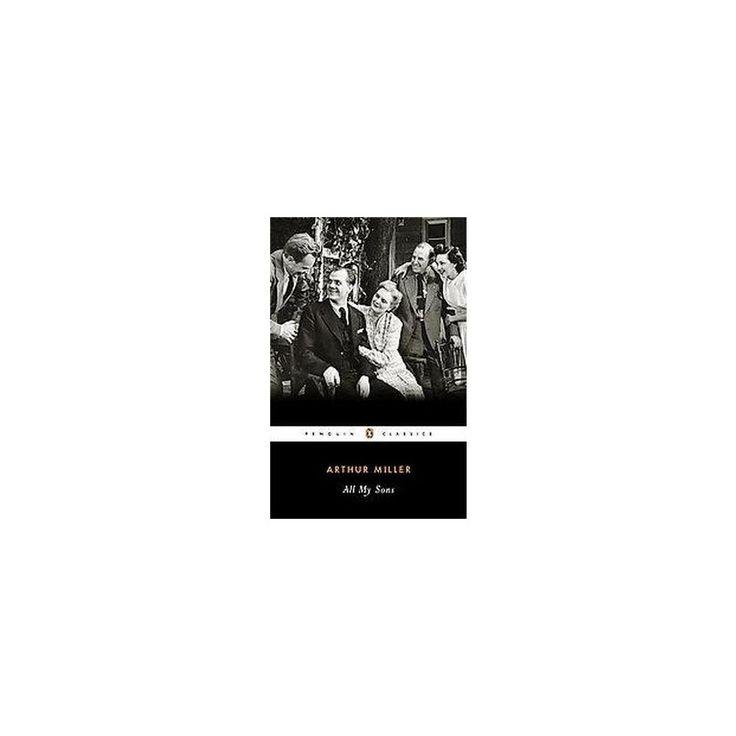 All My Sons ( Penguin Twentieth-Century Classics) (Paperback)