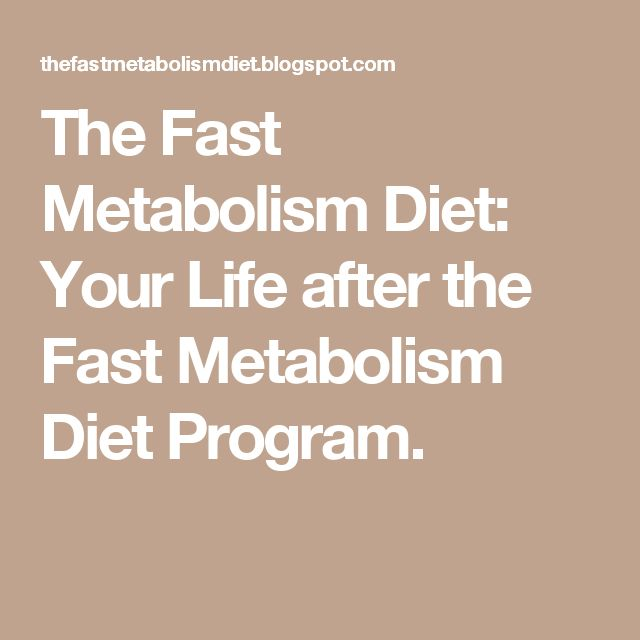 Your Life After The Fast Metabolism Diet Program