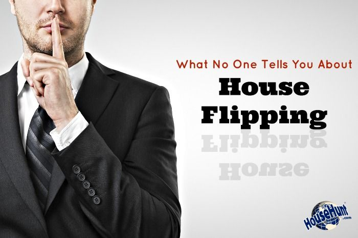 What No One Tells You About House Flipping: http://www.househunt.com/news-realestate/one-tells-house-flipping/