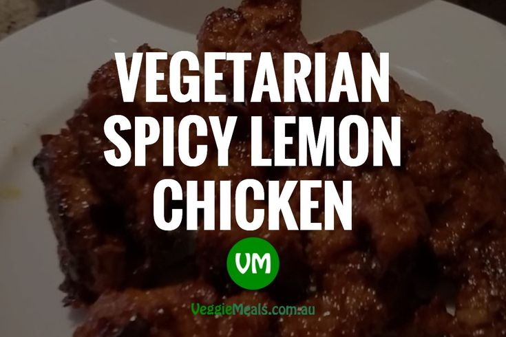 VEGETARIAN SPICY LEMON CHICKEN - http://www.veggiemeals.com.au/vegetarian-spicy-lemon-chicken/ #Chicken, #Lemon, #Soy, #Spicy, #Vegetables, #Vegetarian #veggiemeals #vegetarian