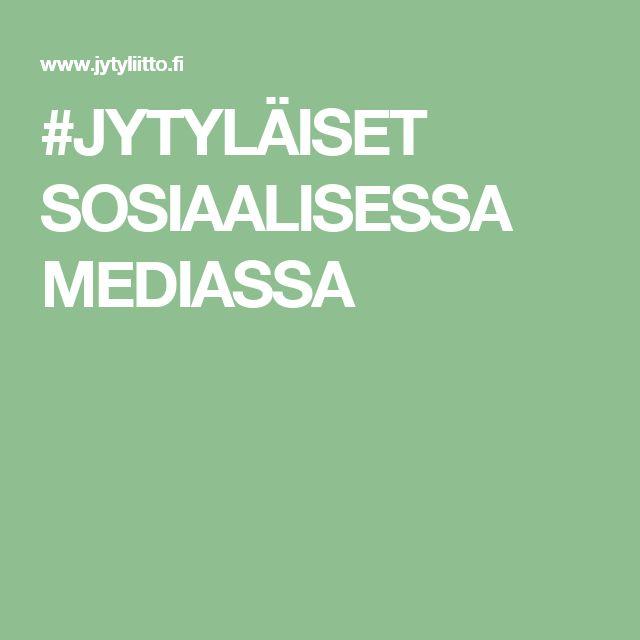 #JYTYLÄISET SOSIAALISESSA MEDIASSA