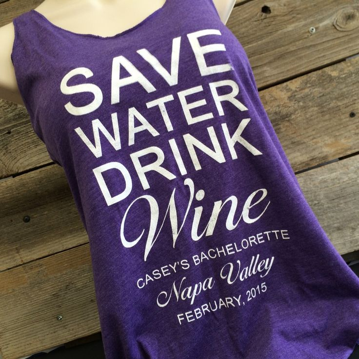 Save Water Drink Wine Bachelorette Party Tank Tops