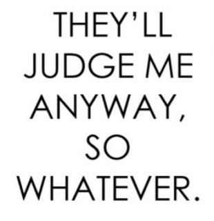 true, but it's mind over matter, i dont mind & they don't matter .