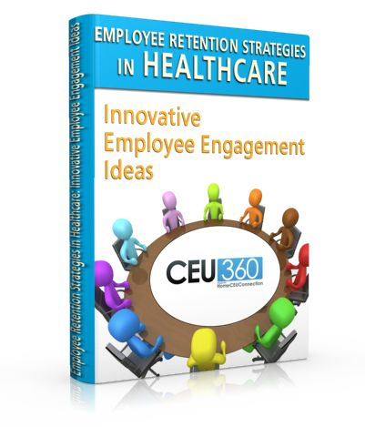 Employee retention strategies in healthcare: innovative #employeeengagement ideas -