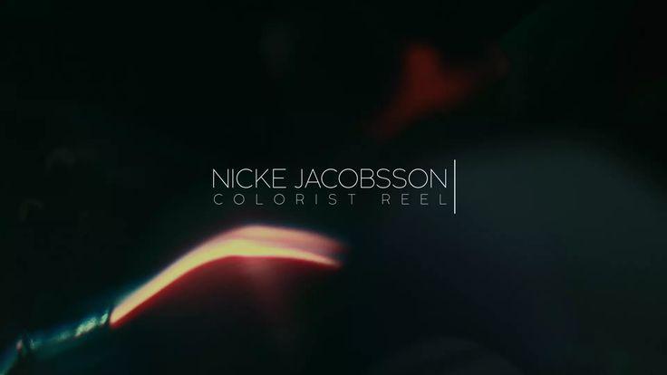 Nicke Jacobsson - Colorist Reel 2015