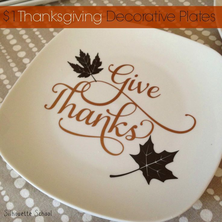 How to make your own Thanksgiving decorate plates for just a dollar by adding some festive vinyl designs.
