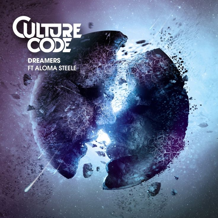Culture Code (ft. Aloma Steele) – Dreamers