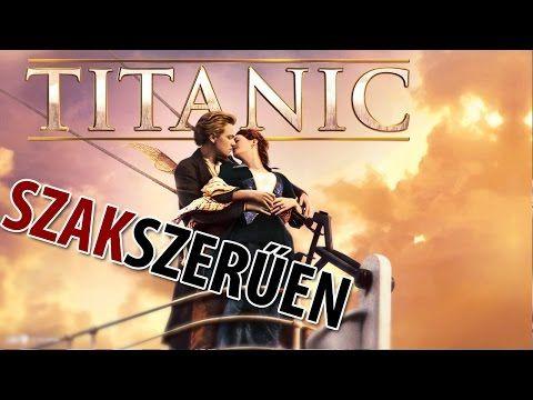 ▶ A Titanicról szakszerűen - YouTube