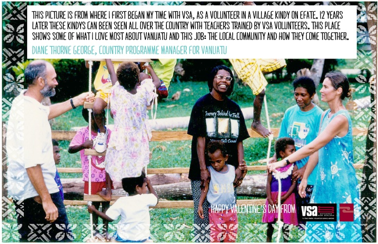 Where it began - a love note for Vanuatu from Diane, who started as a VSA volunteer there and is now Country Programme Manager.